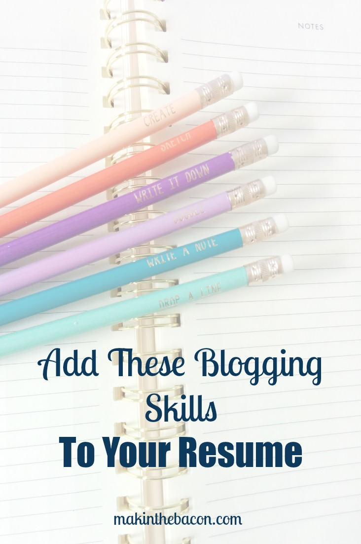 blogging skills and technical skills gained from having a blog