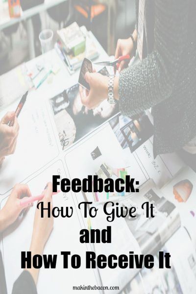Feedback: How To Give It and How to Receive It