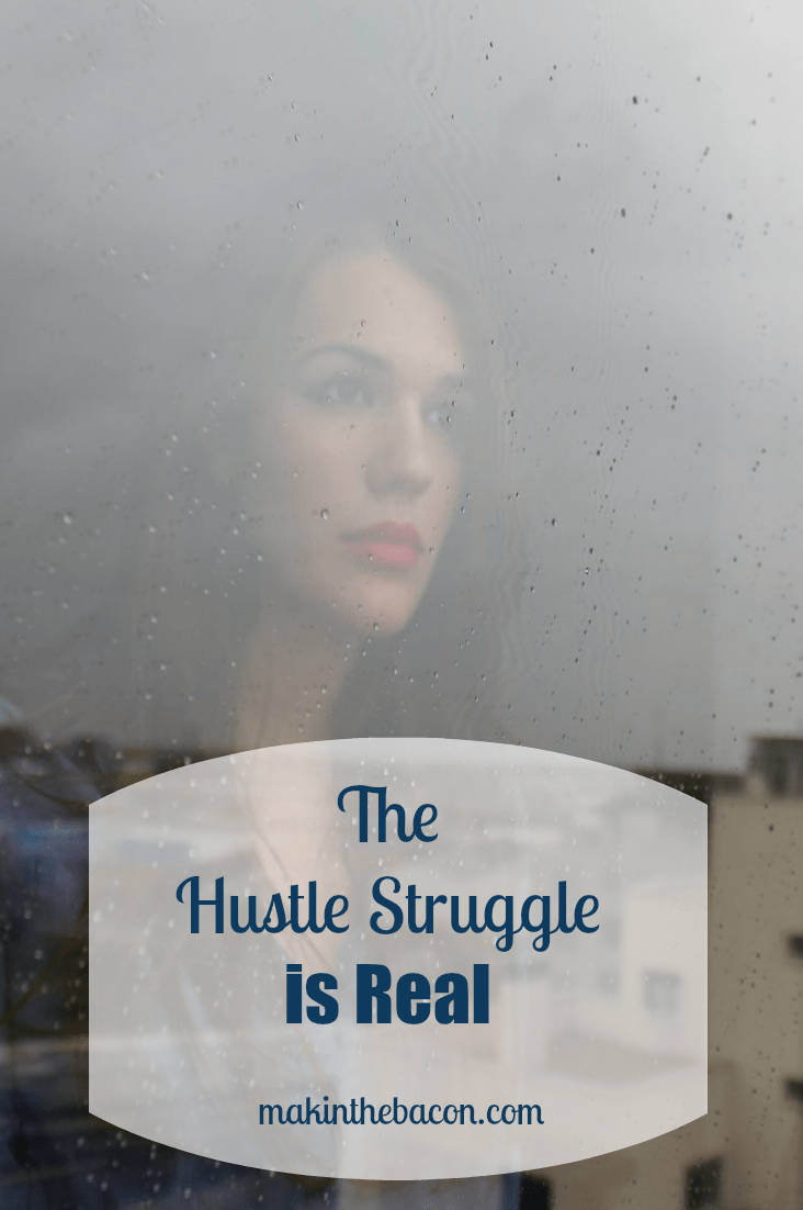 working on your side hustle can be a struggle