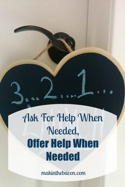 Ask for Help When Needed, Offer Help When Needed