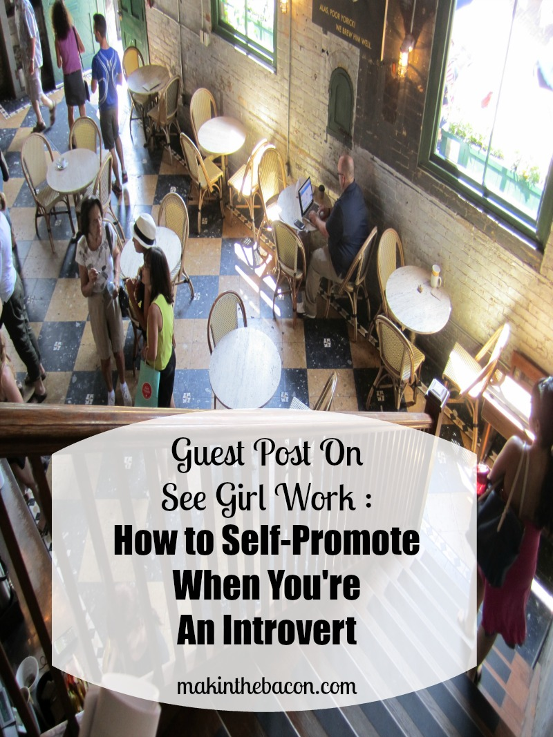 it's not easy to self-promote when you're an introvert