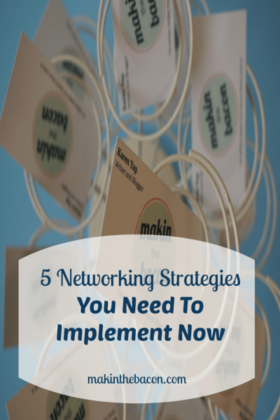5 Networking Strategies You Need To Implement Now