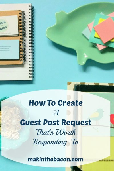 How To Create A Guest Post Request That's Worth Responding To