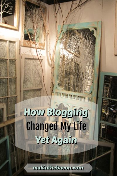 How Blogging Changed My Life Yet Again