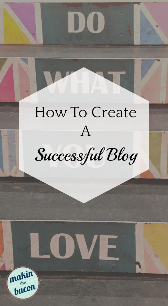 simple advice on how to create a successful blog
