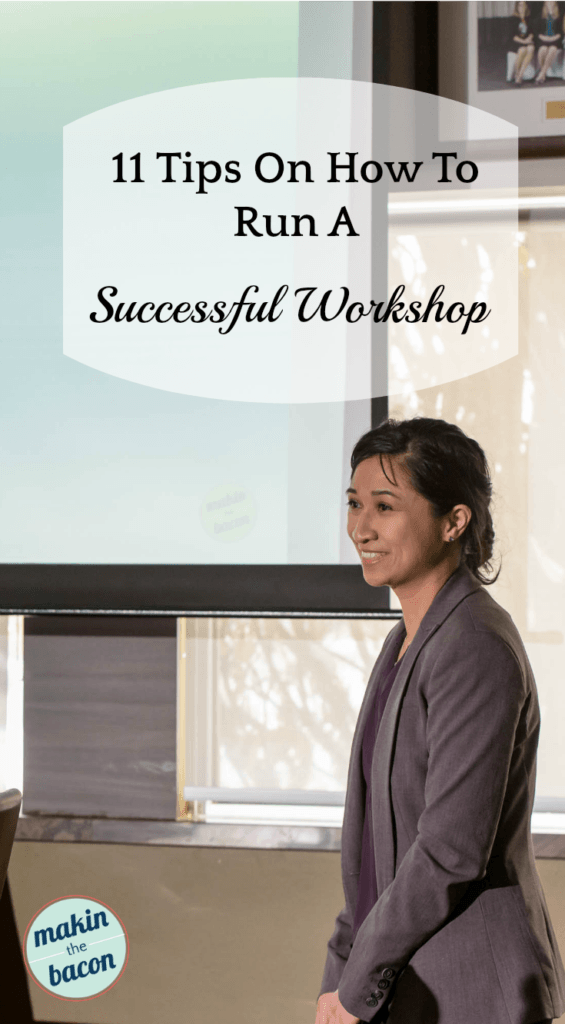 Tips On How To Run a Successful Workshop