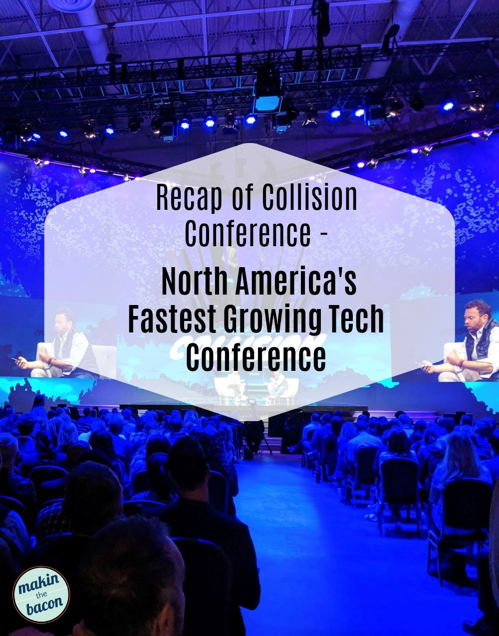 Highlights From Collision Conference 2019