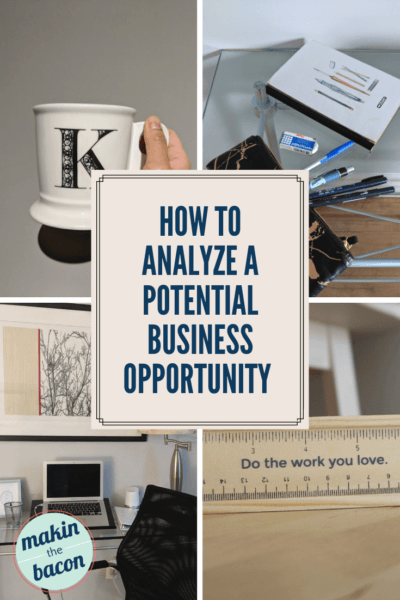 How To Analyze A Potential Business Opportunity