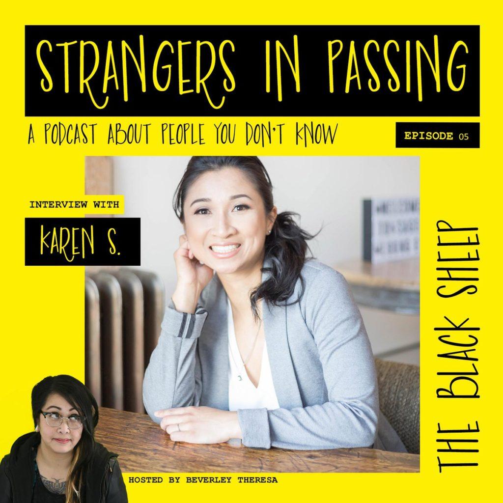 Strangers in Passing Podcast with Karen Swyszcz
