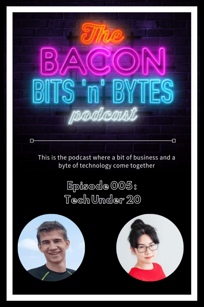 Bacon Bits n Bytes Podcast Episode 005 featuring two members of the executive team for Tech Under 20 - a student organization dedicated to helping students develop business and technology skills