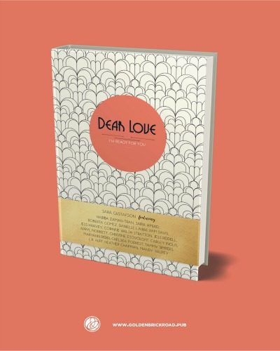Dear Love is currently available for pre-order on Golden Brick Road Publishing House