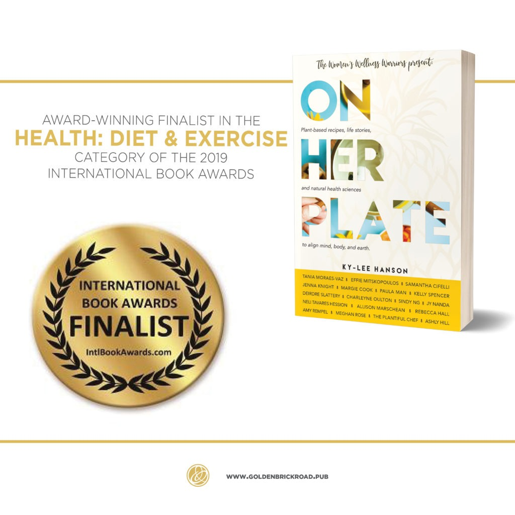 On Her Plate, co-author book. International Book Awards Finalist in Health: Diet & Exercise