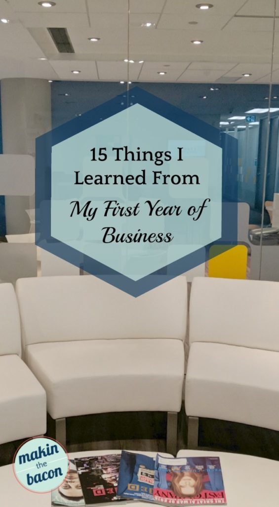 15 lessons learned from my first year of business that pretty much every entrepreneur learns