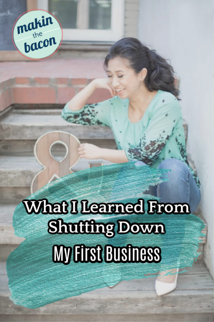 Pinterest image for lessons learned from shutting down my first business