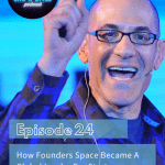 Founders Space CEO & Chair - Steve Hoffman aka Captain Hoff