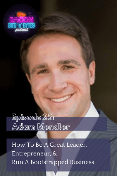 Ep.025 – How To Be A Great Leader And Entrepreneur
