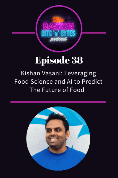 Ep. 038 – Leveraging Food Science and AI to Predict Food Trends